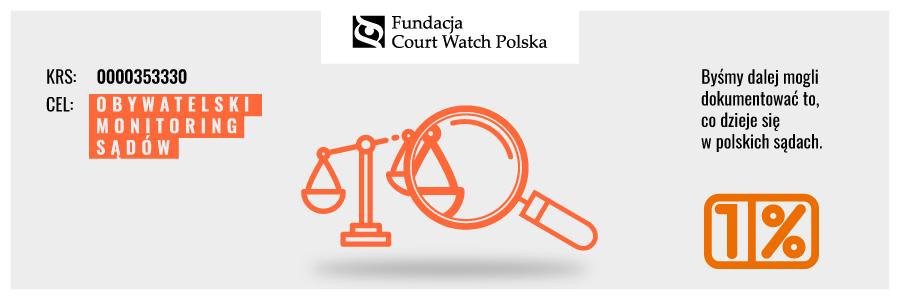 Przekaż 1% Fundacji Court Watch Polska
